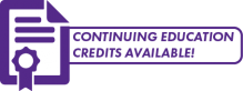Continuing Education Credits offered